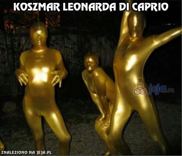 Koszmar Leonardo Di Caprio