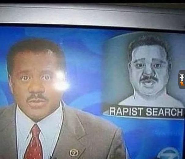 Chyba go znaleźli