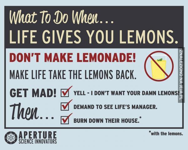 Co zrobić kiedy życie daje Ci cytryny?