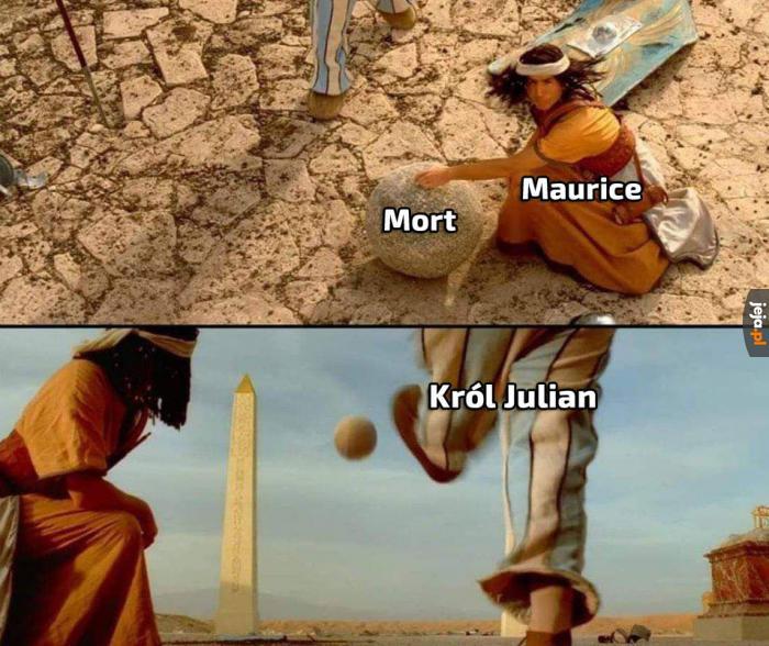 Mort, muszę coś kopnąć