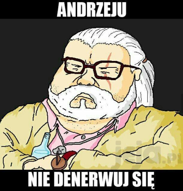 Andrzeju, proszę Cię