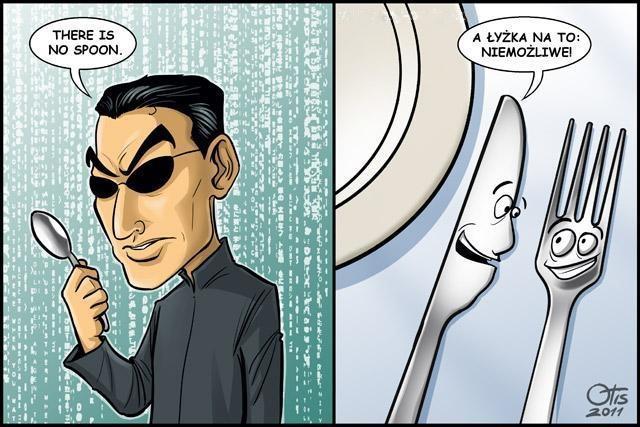 Matrix i łyżka, której nie ma