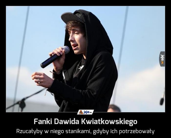 Fanki Dawida Kwiatkowskiego