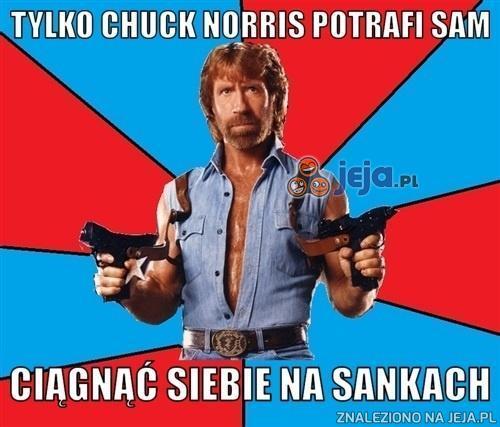 Tylko Chuck Norris to zrobi