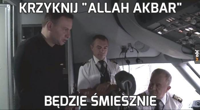 """Krzyknij """"Allah Akbar"""""""