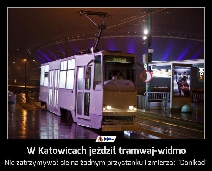 W Katowicach jeździł tramwaj-widmo