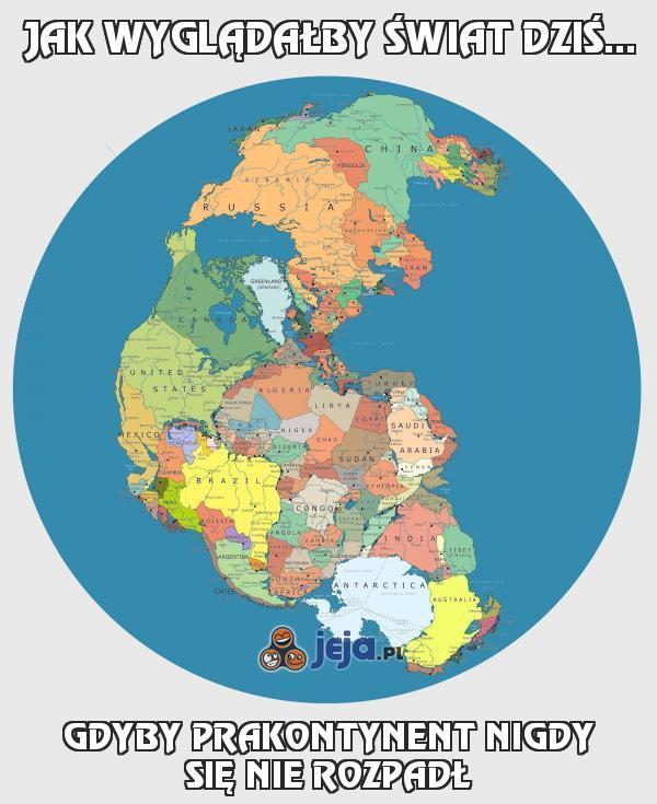 Jak wyglądałby świat dziś...