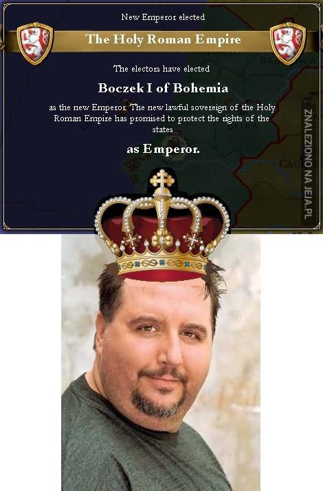 Boczek cesarzem!