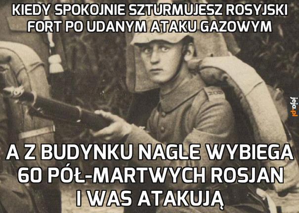 """Fort w Osowcu, 1915. """"Atak martwych ludzi"""", czy jakoś tak"""