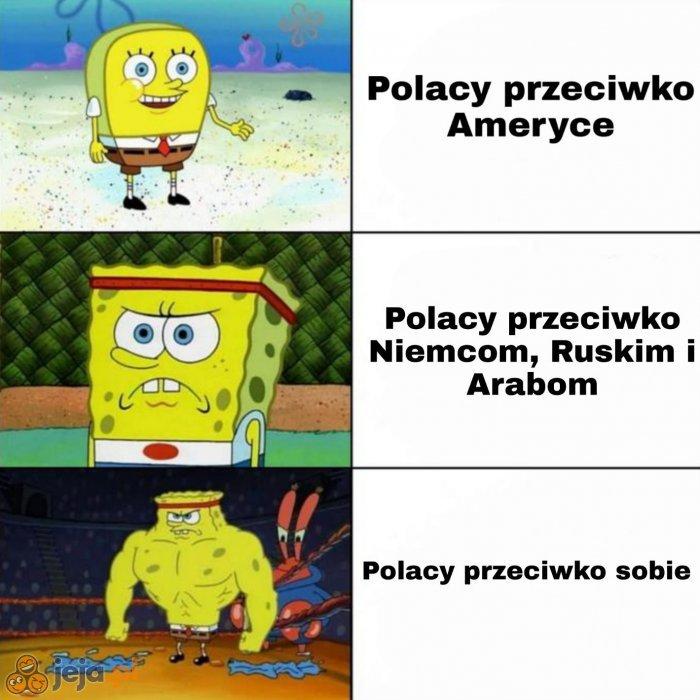 Nikt tak nie radzi sobie z Polakami jak Polacy