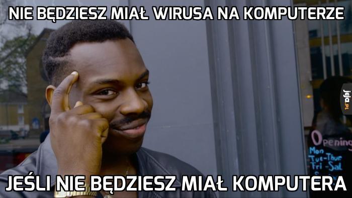 Nigdy więcej wirusów!