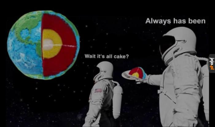 No, lepiej zjeść ciasto niż dostać kulkę
