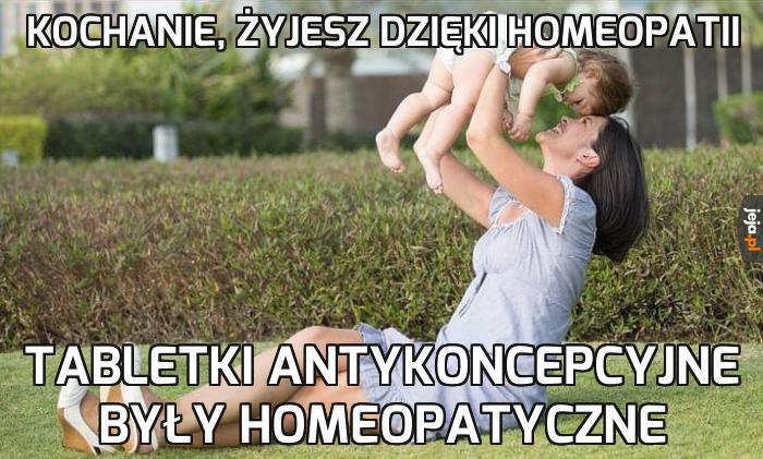 Widzicie, a jednak homeopatia ratuje życie
