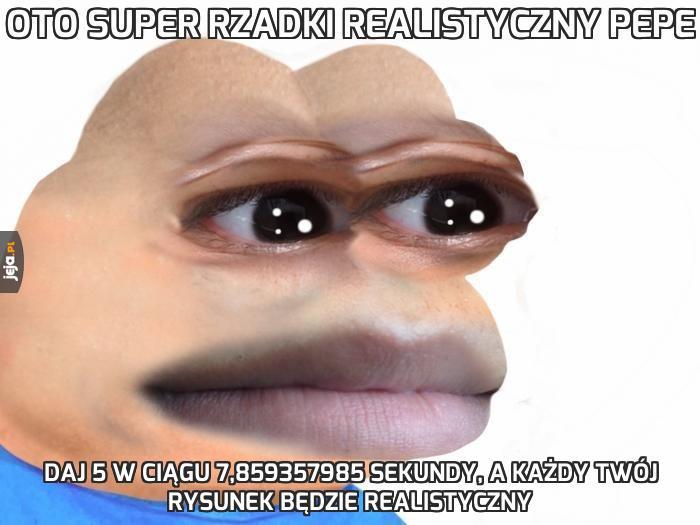 Oto super rzadki realistyczny Pepe