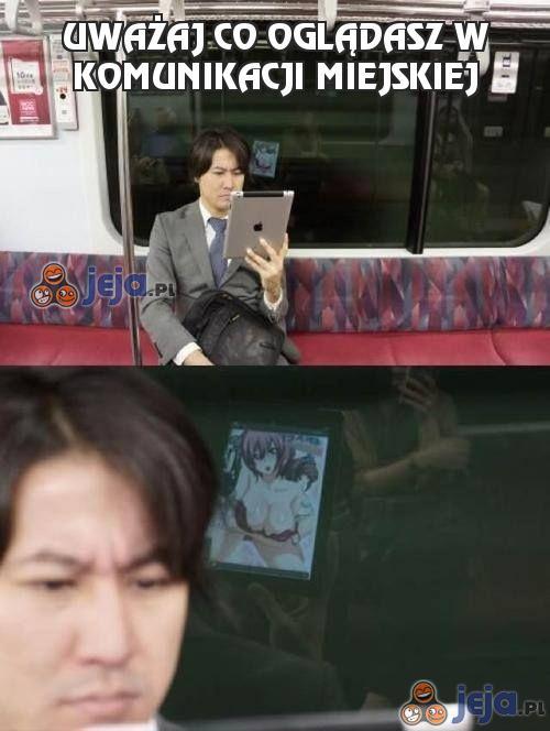 Uważaj co oglądasz w komunikacji miejskiej