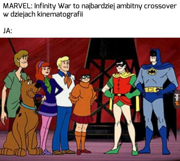 Infinity War? Pfff!