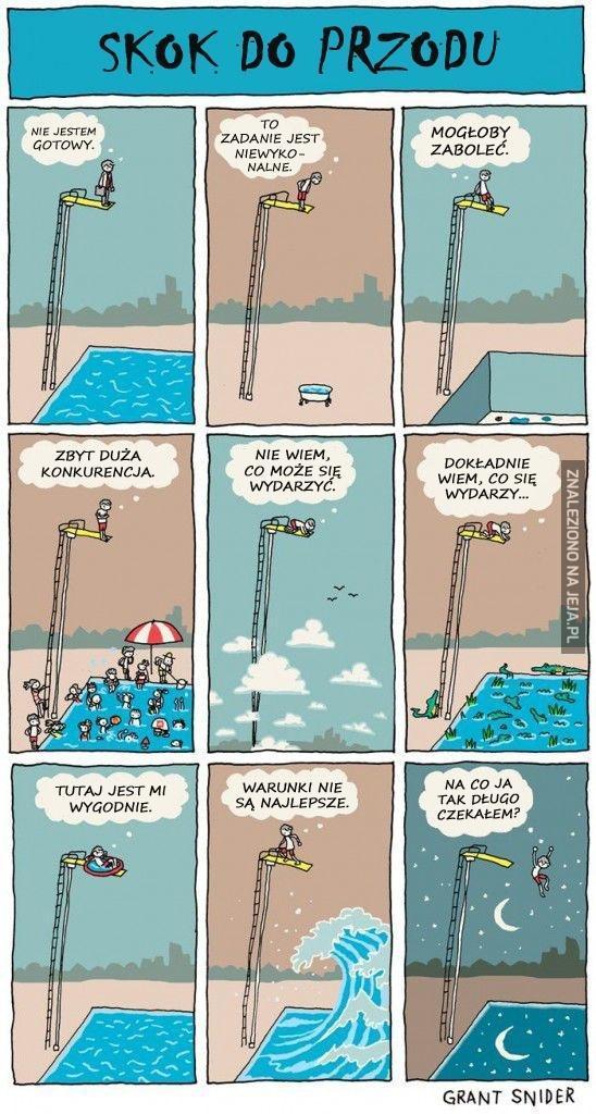 Skacz, póki woda w basenie