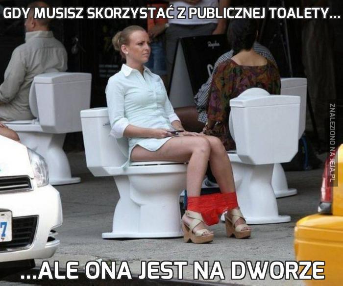 Gdy musisz skorzystać z publicznej toalety...