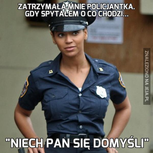 Zatrzymała mnie policjantka. Gdy spytałem o co chodzi...