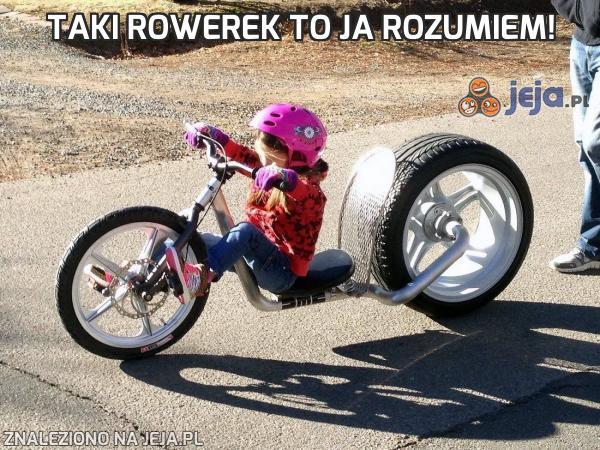 Taki rowerek to ja rozumiem!