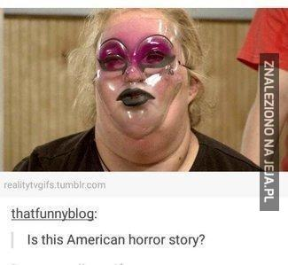 American horror story?