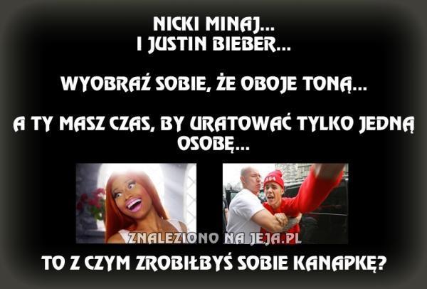 Nicki Minaj i Justin Bieber...