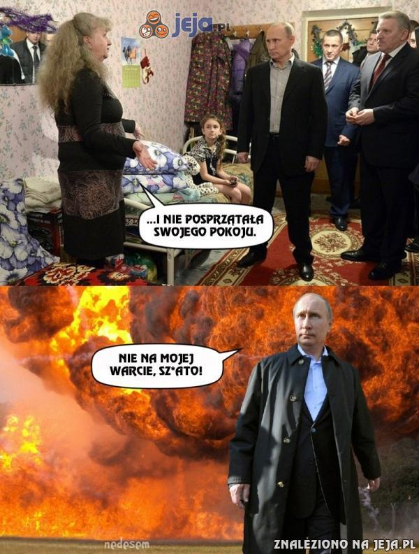 Nie zadzieraj z wujkiem Putinem