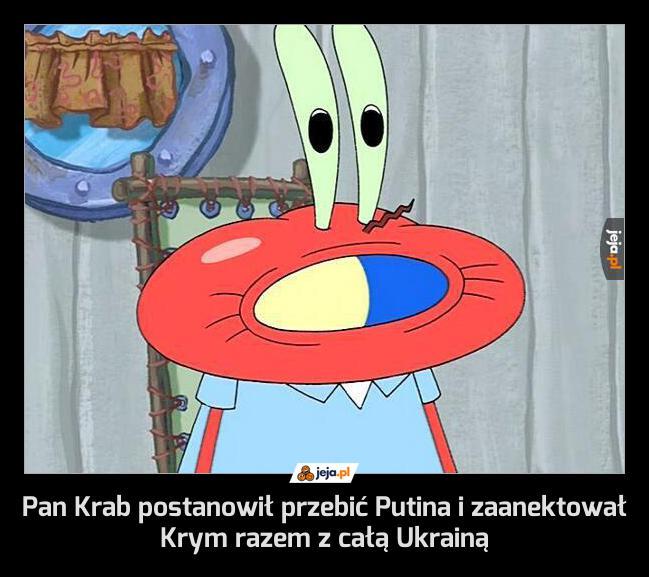 Pan Krab postanowił przebić Putina i zaanektował Krym razem z całą Ukrainą