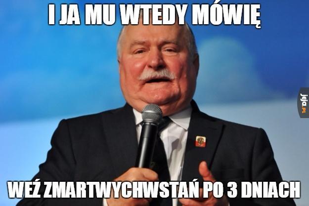 Wałęsa dobra rada