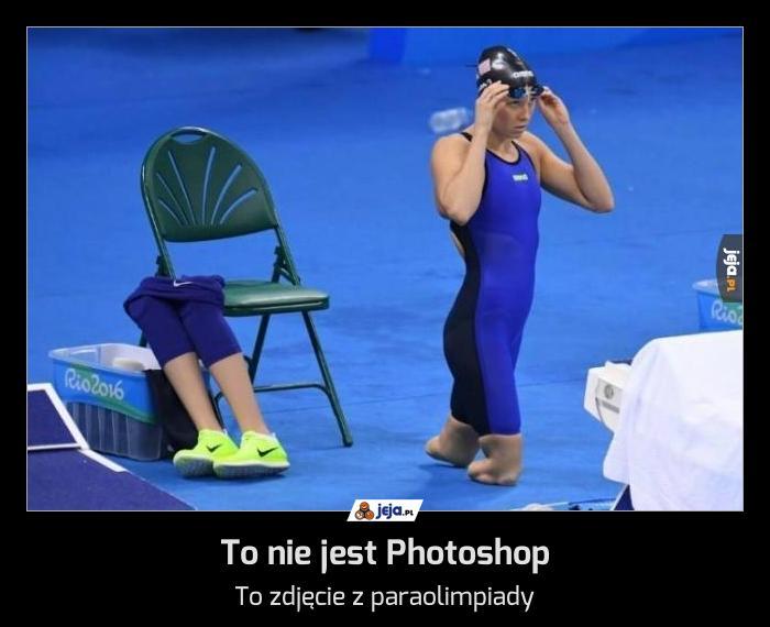 To nie jest Photoshop