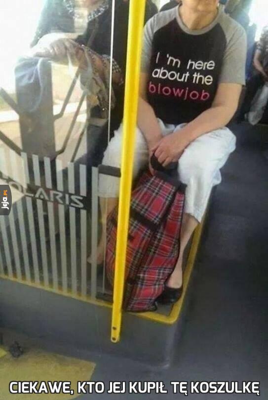 Ciekawe, kto jej kupił tę koszulkę