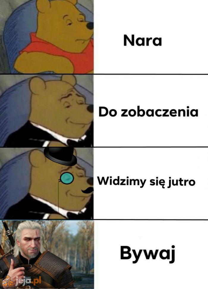 Geralt wie, jak się kulturalnie żegnać