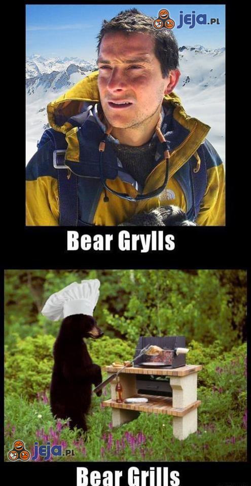 Bear (Grylls/Grills)