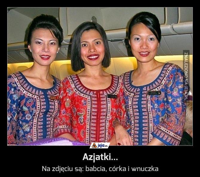 Azjatki...