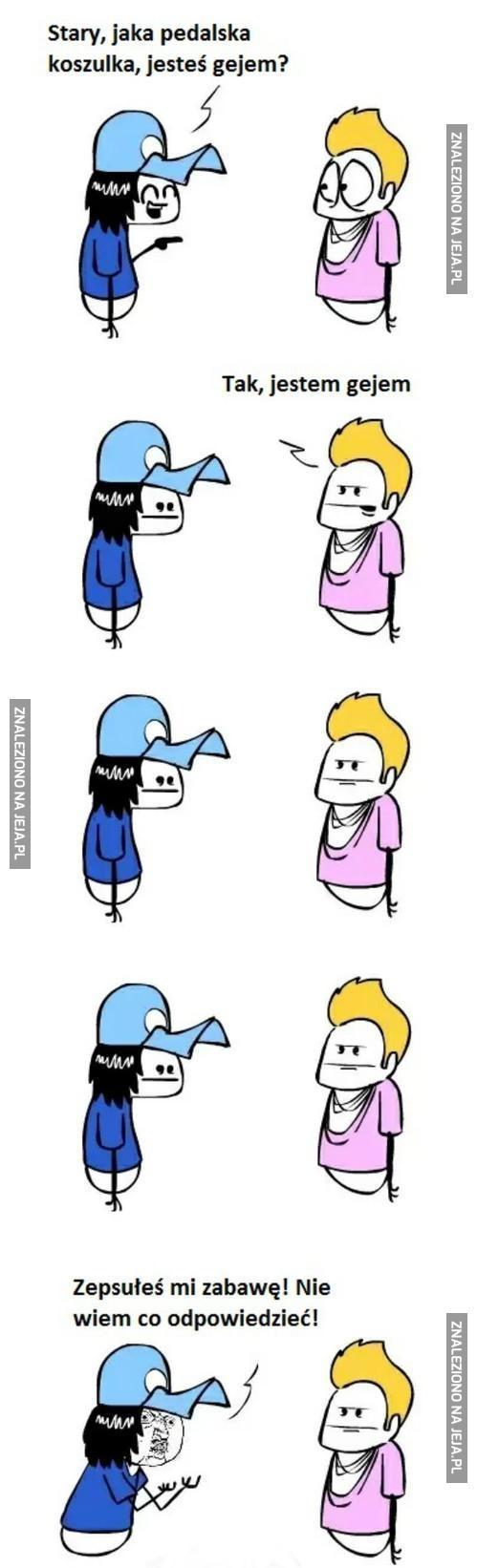 Jesteś gejem?