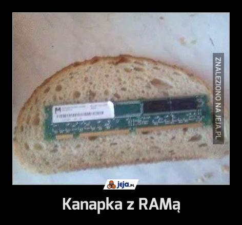 Kanapka z RAMą