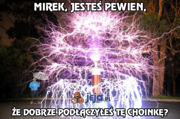 Mirek nigdy nie był dobrym elektrykiem