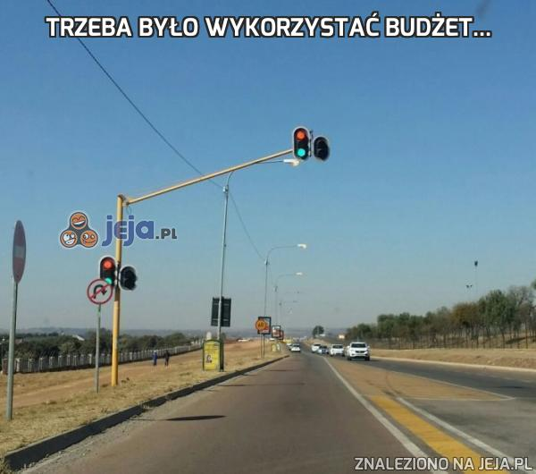 Trzeba było wykorzystać budżet...