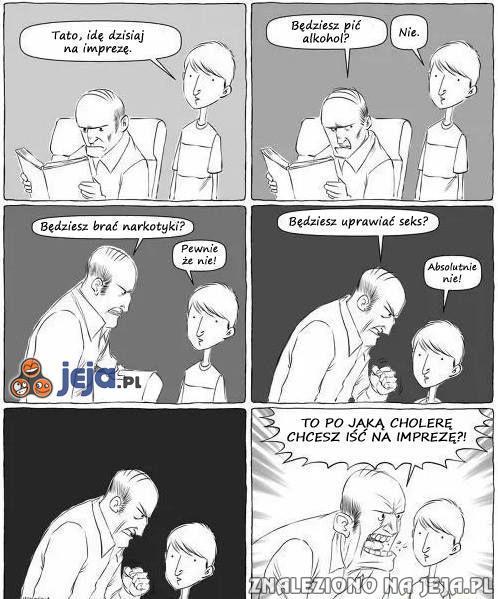 Nie rób ojcu wstydu!