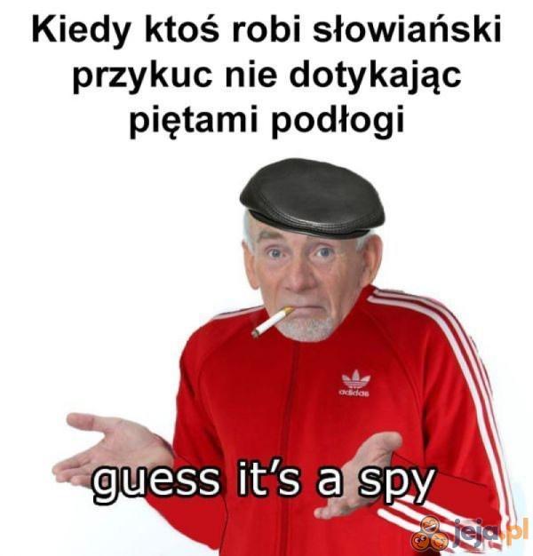 Kapitalistyczny szpieg!