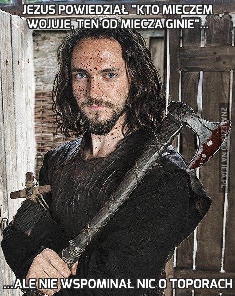"""Jezus powiedział """"Kto mieczem wojuje, ten od miecza ginie""""..."""