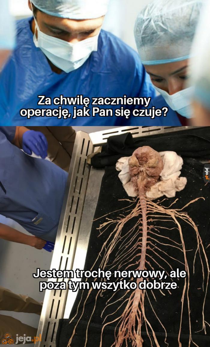 Poczucie humoru nie opuściło go nawet na stole operacyjnym