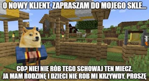 Gracze Minecrafta znają to