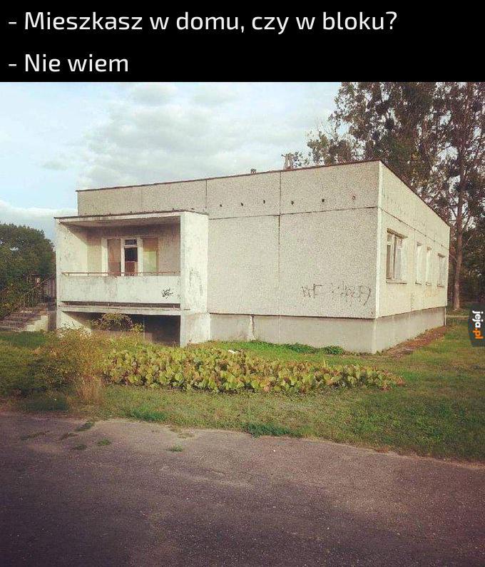 Czy to dom? Czy to blok? Nie, to... a nawet nie wiem, co to jest