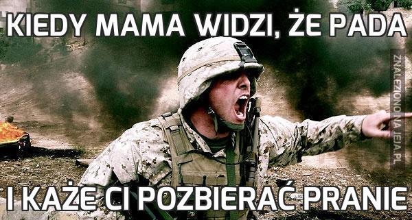 Kiedy mama widzi, że pada
