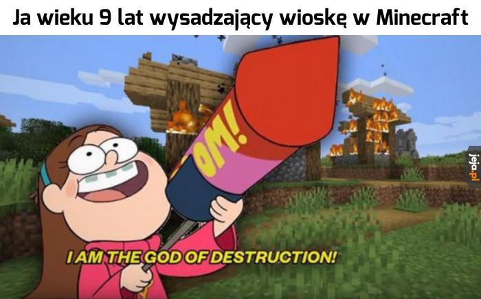 Znajcie moc destrukcji!