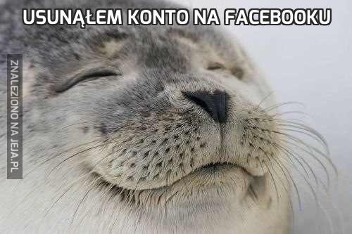 Usunąłem konto na Facebooku