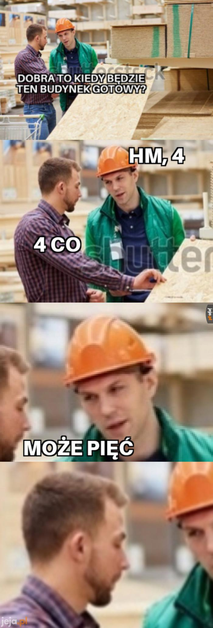 Ach, ci budowlańcy