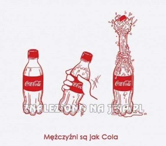 Mężczyźni są jak Coca-Cola