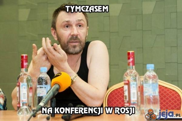 Tymczasem na konferencji w Rosji